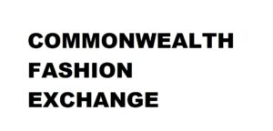 COMMONWEALTH FASHION EXCHANGE  From Wednesday 21st February